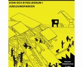 Open call bjuder in: Kom och bygg lekrum i Jubileumsparken